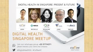 Panel: Digital Health in Singapore - Digital Health Singapore Meetup