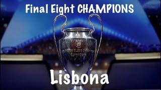 CHAMPIONS: FINAL EIGHT A LISBONA