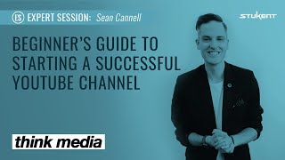 Beginner's Guide to Starting a Successful YouTube Channel - Sean Cannell