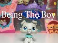 Being the Boy (In an LPS Series)
