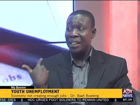 Youth Unemployment - My Banner on Joy News (28-9-16)