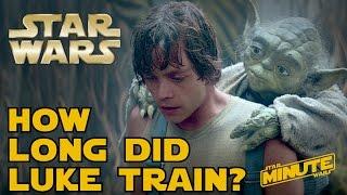 how long did luke train on dagobah star wars minute