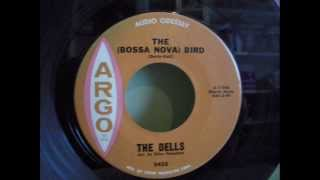 THE DELLS - THE (BOSSA NOVA) BIRD