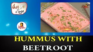 How To Make Hummus With BeetRoot | Healthy & Easy Hummus Recipe | What A Taste | VanithaTV
