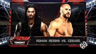 WWE 2K16 Gameplay Roman Reigns Vs. Cesaro Raw Tonight PS3 HD