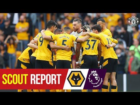 Scout Report |  Solskjaer Reds head to Molineux |  Wolves v Manchester United |  Premier league
