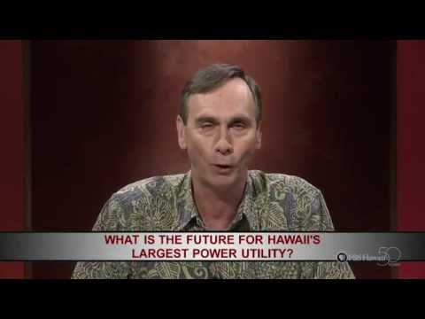 INSIGHTS ON PBS HAWAII: What is the Future for Hawaii's Largest Power Utility?
