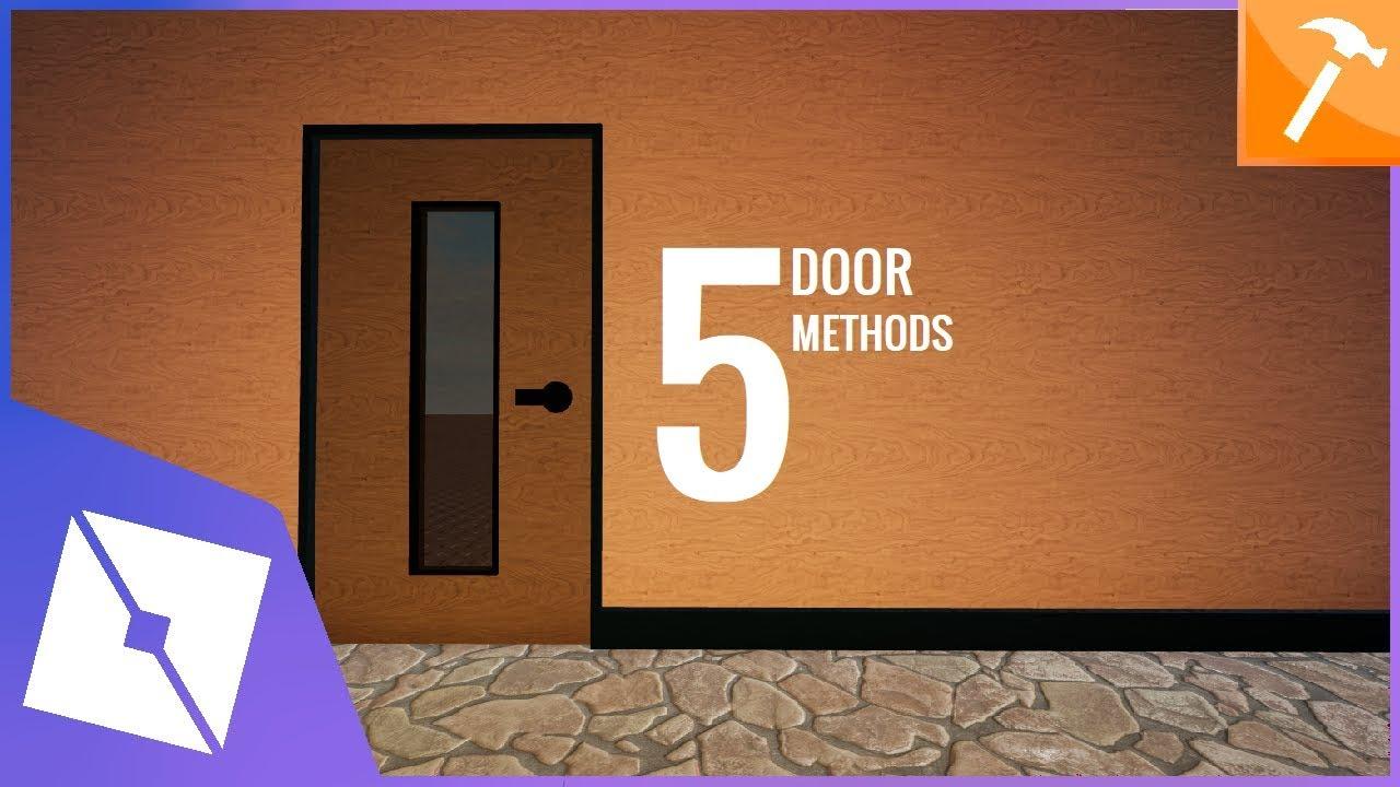 Roblox Tutorial 5 Door Methods Youtube