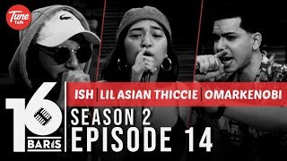 Gambar cover 16 BARIS | Season 2 | EP14 | Ish, lil asian thiccie & omarKENOBI
