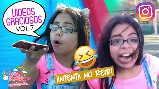 Videos graciosos instagramers Vol 7 - Susy Mouriz