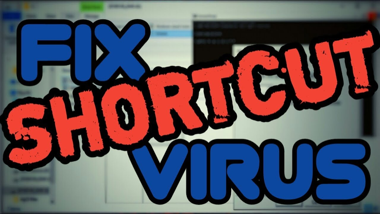 How To Remove Shortcut Virus/Wscript exe Virus From Your Computer And Flash  Drive Without Software