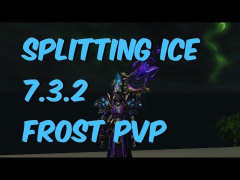 SPLITTING ICE  - 7.3.2 Frost Mage PvP - WoW Legion