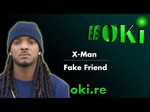 #OKi | X-Man - Fake Friend ( Matinitjé / Traduction FR | Pawòl - Paroles - Lyrics )