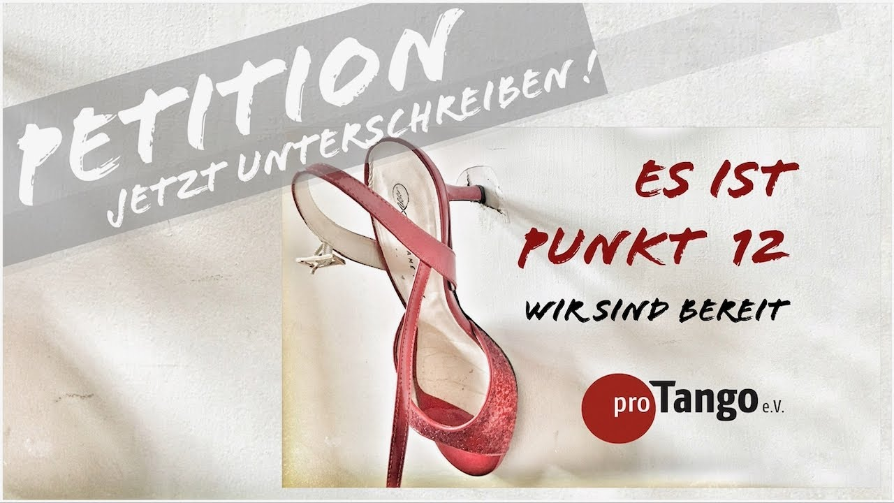 Petition: Es ist jetzt Punkt Zwölf für den Tango!
