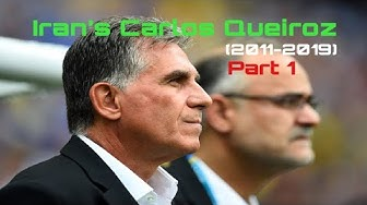 Iran's Carlos Queiroz (2011-2019) | Thank You Coach! [Part 1]