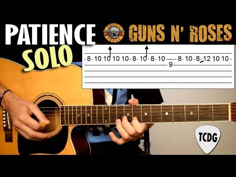 How to Play Patience (Solo) - Guns N´ Roses | Acoustic Guitar Tab Lesson TCDG