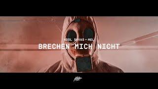 Kool Savas - Brechen Mich Nicht (feat. MEL) (prod. MENJU)