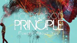 Hollywood Principle /// Forget About You