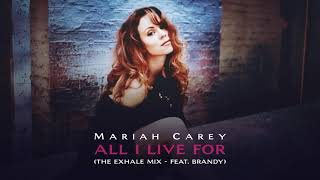 Mariah Carey - All I Live For (The Exhale Mix - feat.  Brandy)