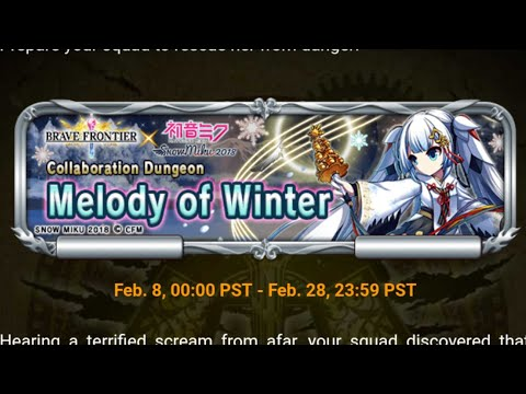 Brave Frontier x Hatsune Miku - Collaboration Dungeon Melody Winter (All stages)  😣💙