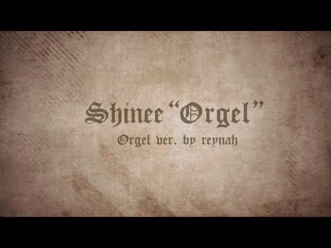 """""""오르골 Orgel"""" Music box ver. 오르골 버전 - SHINee 샤이니"""