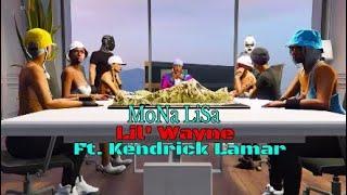 MoNa LiSa Lil' Wayne ft Kendrick Lamar full video