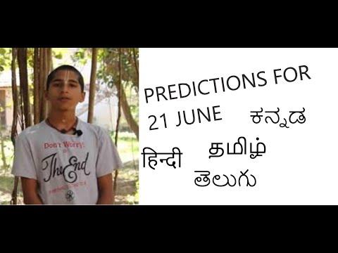 PREDICTIONS FOR JUNE 21 BY ABHIGYA IN HINDI, TAMIL, KANNADA & TELUGU
