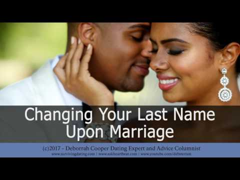 Single Women Dating and Marriage: Changing Your Last Name to His