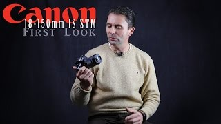 Canon EF-M 18-150mm IS STM First Look | Dustin Abbott