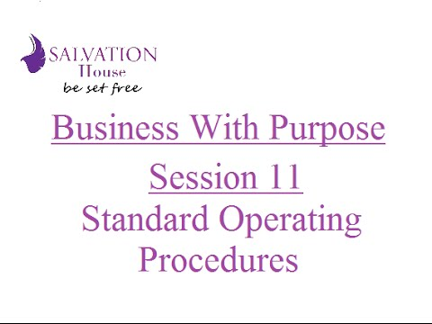 Business With Purpose Session 11 - Standard Operating Procedures