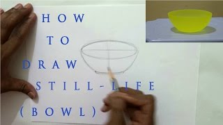How to Draw a Still Life (Bowl)