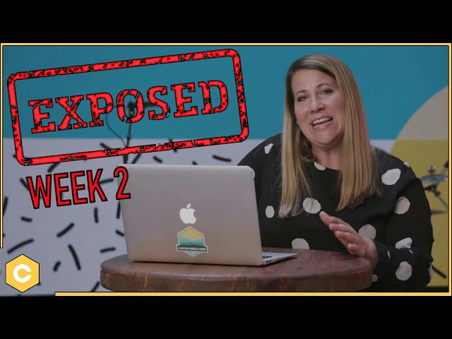 EXPOSED - Week 2