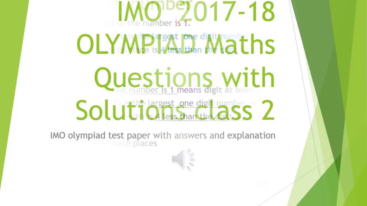 International olympiad mathematics(IMO) class 2 test paper 2017 -18  solutions
