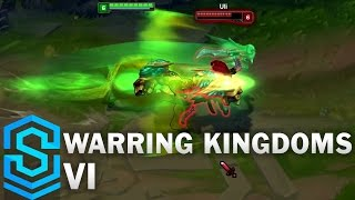 Warring Kingdoms Vi Skin Spotlight - League of Legends