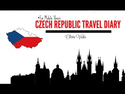 Czech Republic Travel Diary | OLIVIA VASKO - for mobile users