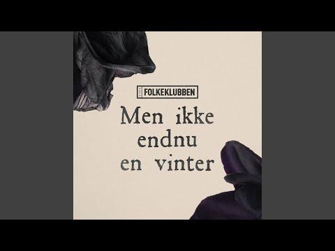 Men Ikke Endnu En Vinter
