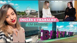 Como é Brisbane + Curso de Inglês e Mudança de Carreira