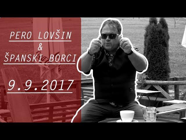Pero Lovšin & Španski borci - napovednik 9.9.2017