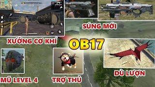 Trải Nghiệm OB17 | Xưởng Cơ Khí Mới, Súng mới Hand Cannon, Plasma Gun, Mũ Level 4, Nhân Vật Mới A124