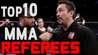 TOP 10 Referees In MMA (Worst to Best)