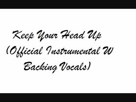 Keep Your Head Up  Instrumental W   Backing Vocals