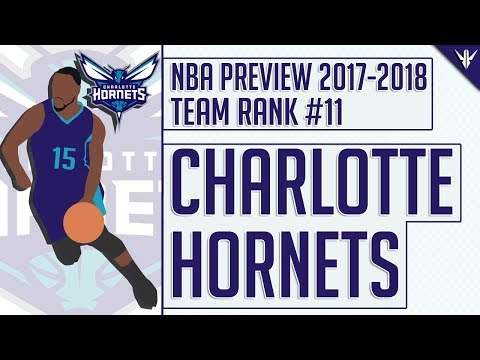 Charlotte Hornets | 2017-18 NBA Preview (#11)