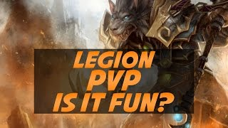 Is World of Warcraft Legion PvP Fun?
