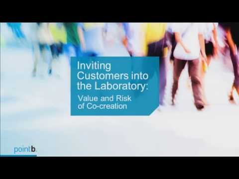 Inviting Customers into Your Laboratory: Value and Risk of Co-creation | webinar replay