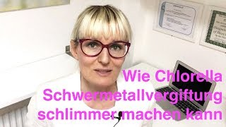 Warum Chlorella Sie krank machen kann bei Schwermetallvergiftung