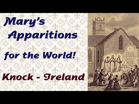 Mary's Apparitions for the World: Knock