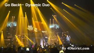 Go Back - Dynamic Duo, 2013 Amoeba hood concert in Seoul, Korea by 4District.com - Stafaband