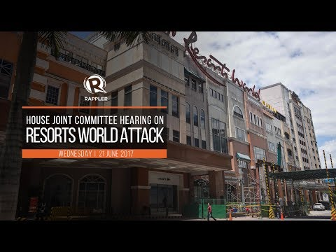 LIVE: House holds final hearing on the Resorts World Manila attack