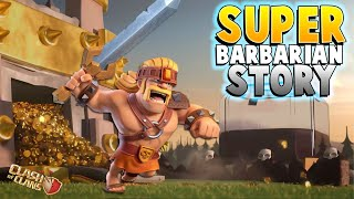 How a Regular Barbarian Became the New SUPER BARBARIAN! | Clash of Clans Origin Story - CoC Story!