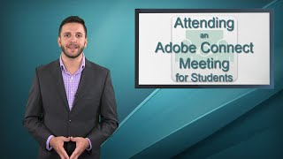 what is Adobe Connect? - Attending an Adobe Connect Meeting (for Students)